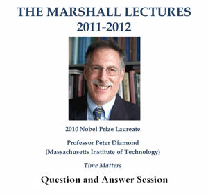 Marshall Lecture 2011-2012 - Professor Peter Diamond - Time Matters - Question and Answer Session's image